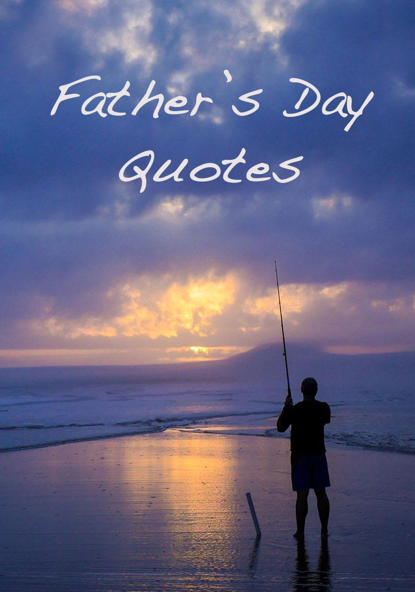 My 13 Heartfelt Father's Day Quotes to Share with Dad